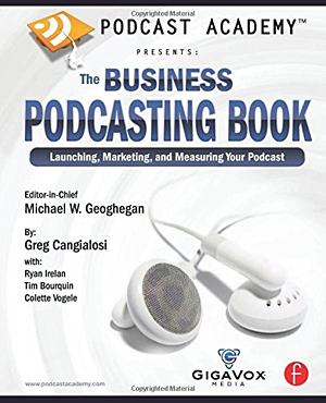 The Business Podcasting Book
